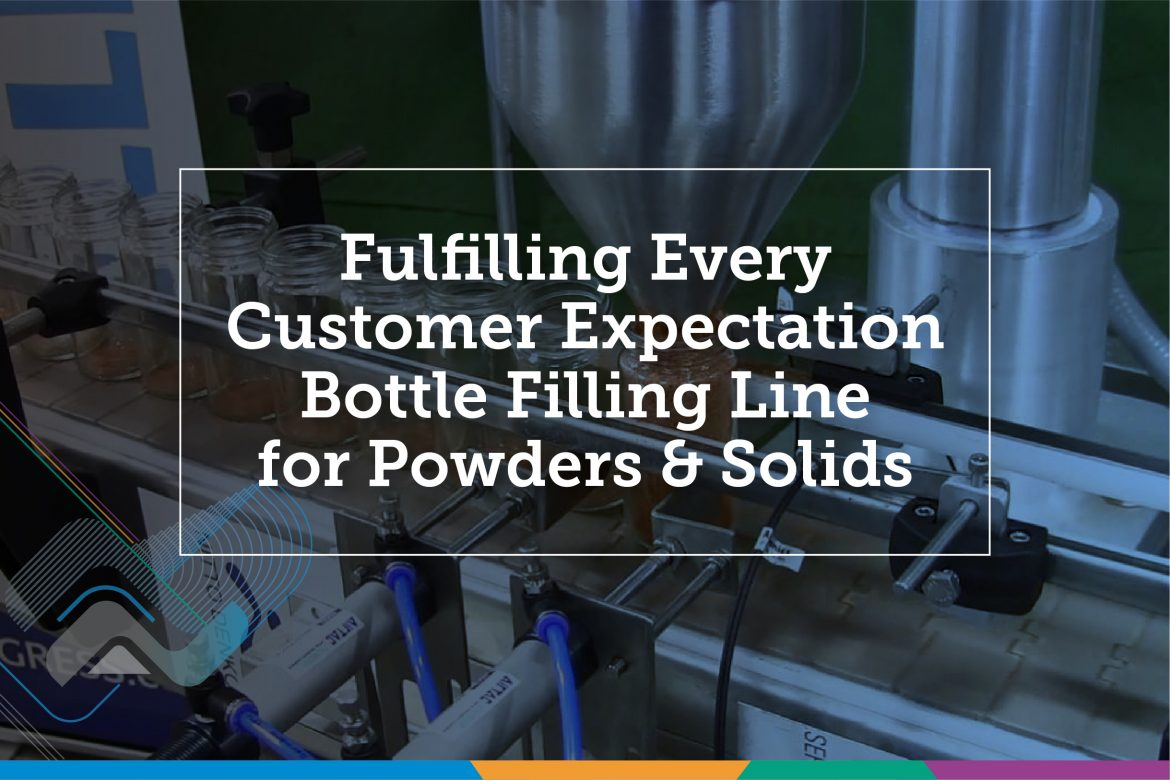 Fulfilling Every Customer Expectation Bottle Filling Line for Powders & Solids