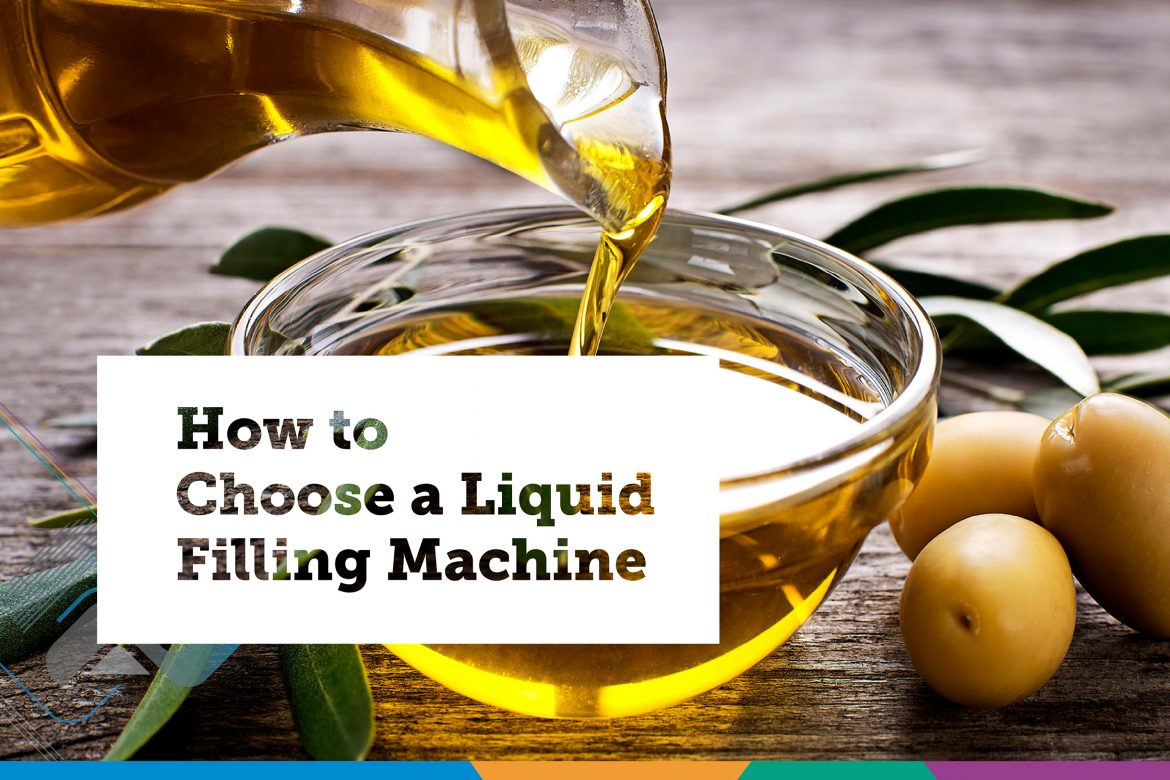 How to Choose a Liquid Filling Machine