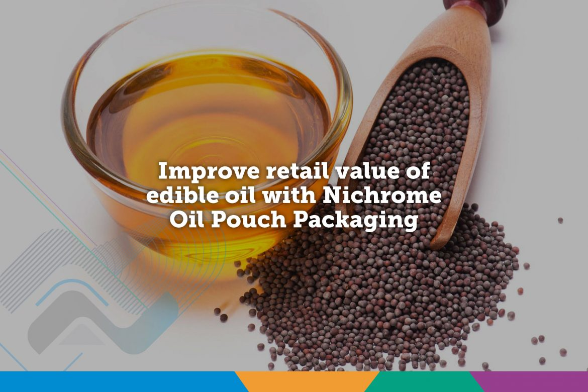 Oil Packaging Machine | Food Packaging Machines | Nichrome